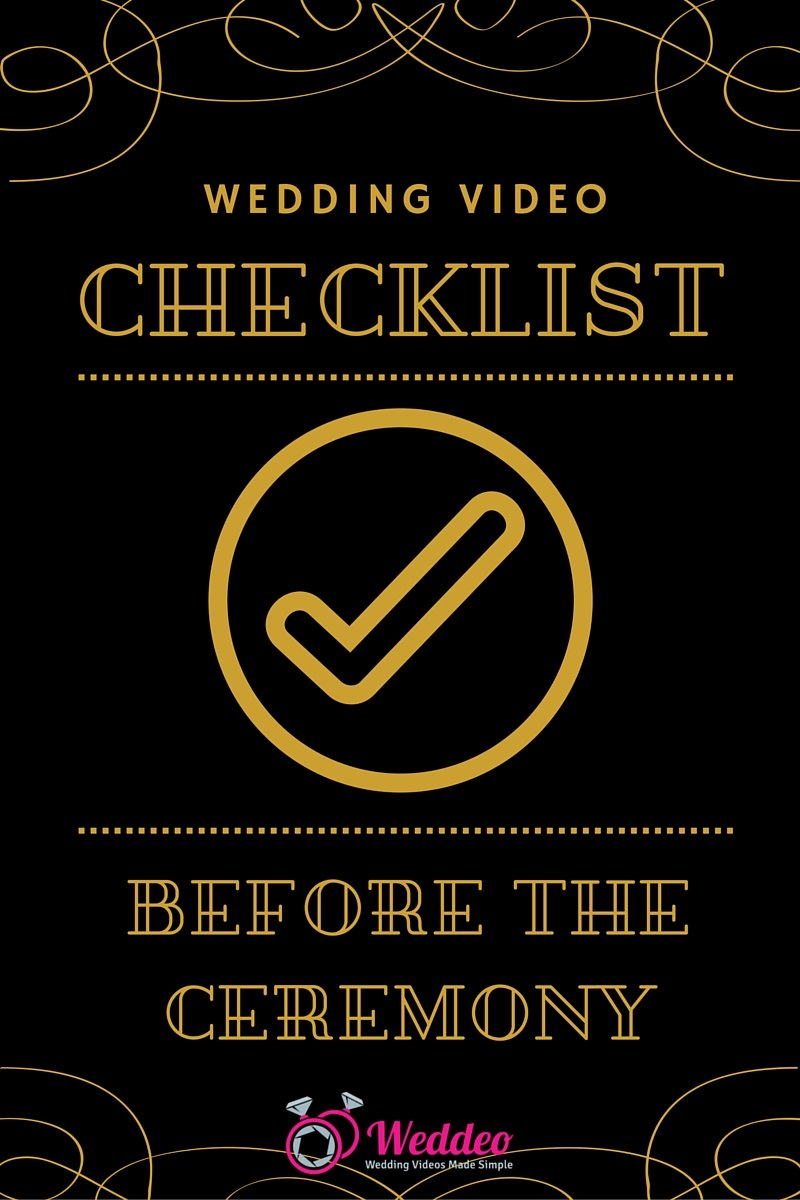 wedding videography checklist, wedding video checklist, wedding video tips, Weddeo, DIY wedding video, wedding checklist